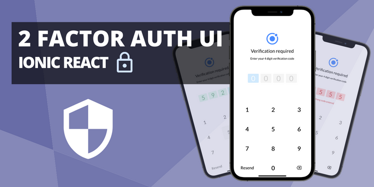 Get creative with your UI/UX for 2FA with a custom style and animated states