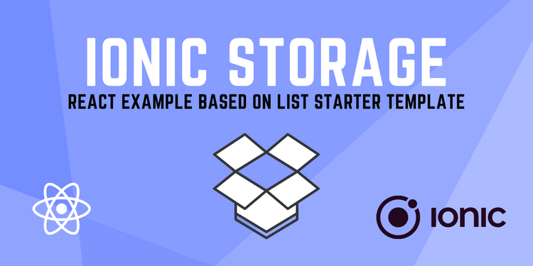 Ionic Storage built ontop of the famous 'list' starter template