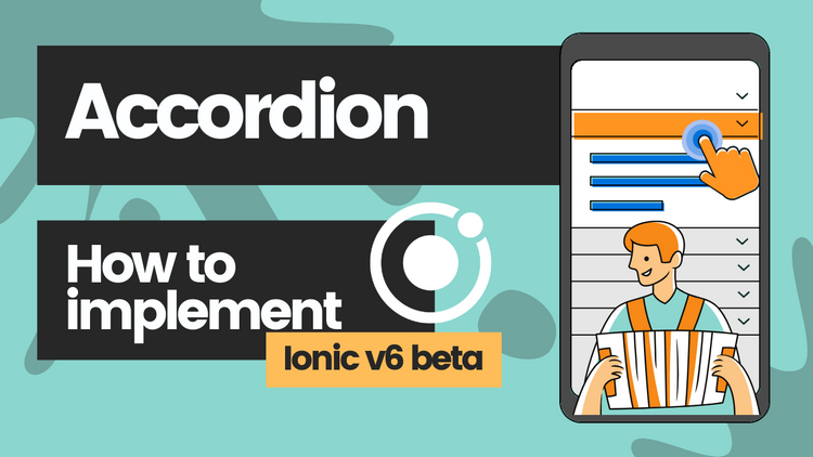 How to use the Accordion List in Ionic Framework (v6 Beta)